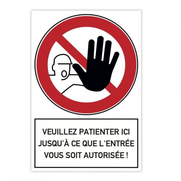 Plaque d'interdiction en aluminium (x2) - Veuillez patienter ici jusqu'à ce que l'entrée vous soit a