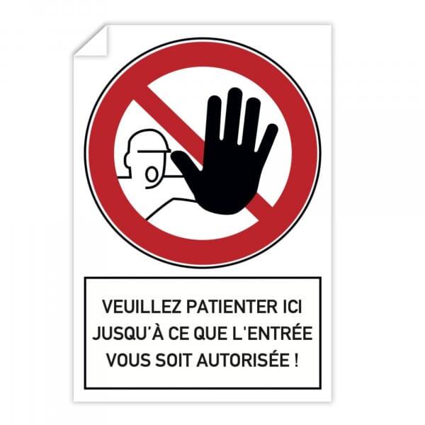 Autocollant d'interdiction (x10) - Veuillez patienter ici jusqu'à ce que l'entrée vous soit autorisé